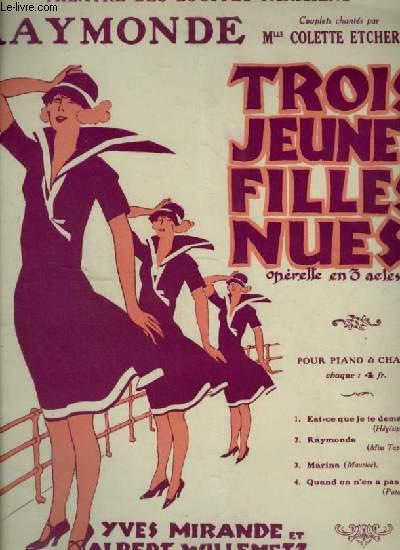 TROIS JEUNES FILLES NUES - N°2 : RAYMONDE - PIANO ET CHANT.