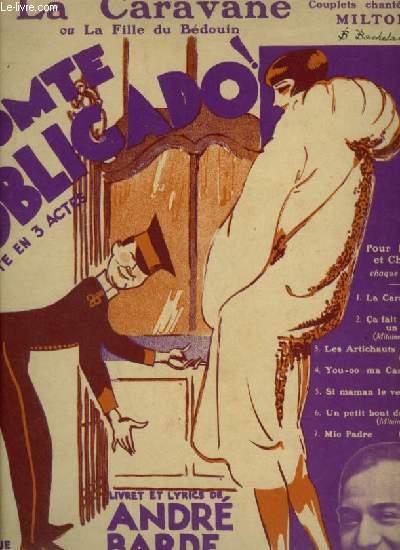 COMTE OBLIGADO - N°1 : LA CARAVANE OU LA FILLE DU BEDOUIN - PIANO ET CHANT.