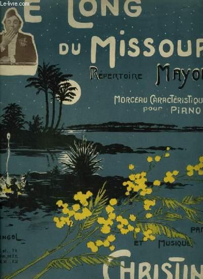LE LONG DU MISSOURI - MORCEAU CARACTERISTIQUE POUR PIANO.