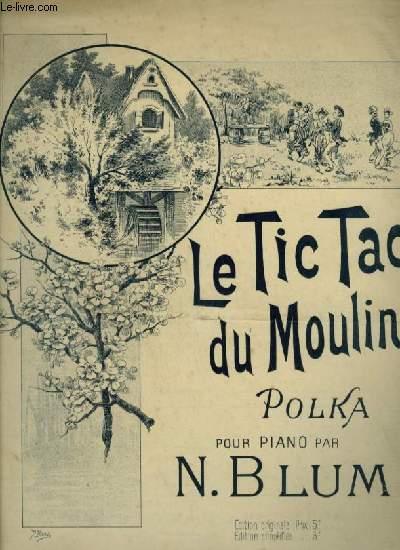 LE TIC TAC DU MOULIN - POLKA POUR PIANO.