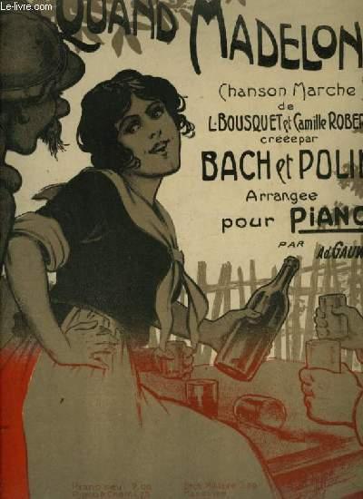 QUAND MADELON - CHANSON MARCHE POUR PIANO.
