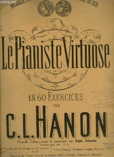 LE PIANISTE VIRTUOSE - EN 60 EXERCICES.