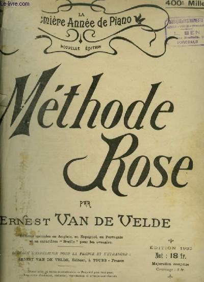 METHODE ROSE - LA PREMIERE ANNEE DE PIANO.