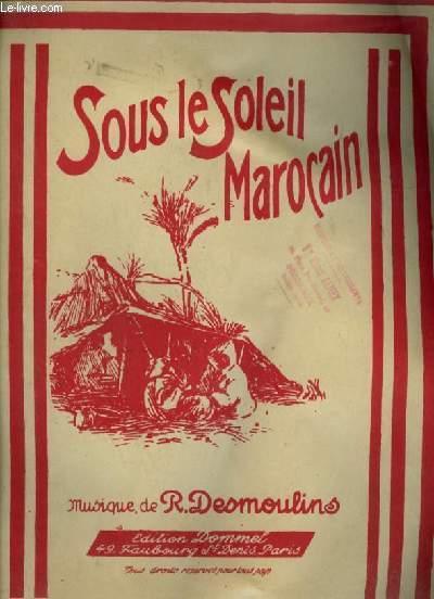 SOUS LE SOLEIL MAROCAIN -
