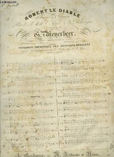 ROBERT LE DIABLE - N°2 : BALLADE POUR PIANO ET CHANT.
