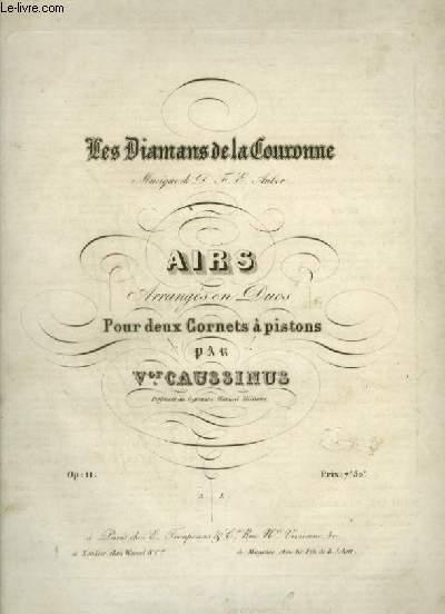 LES DIAMANS DE LA COURONNE - AIRS ARRANGES EN DUOS POUR DEUX CORNETS A PISTONS.