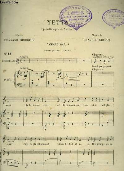 YETTA - N°13 : OPERA COMIQUE EN 3 ACTES POUR PIANO ET CHANT (CHRISTIANE) AVEC PAROLES.