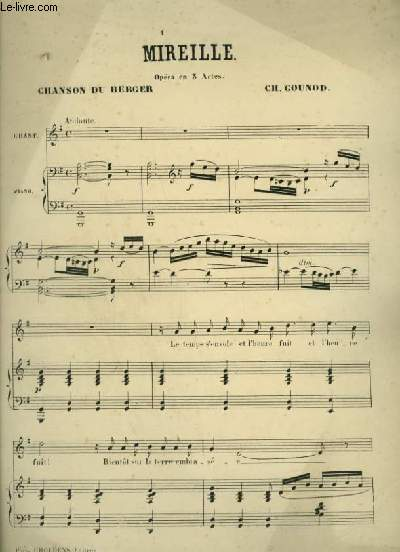 MIREILLE : CHANSON DU BERGER + CAVATINE + ARIETTE + DUETTINO - PIANO ET CHANT AVEC PAROLES.
