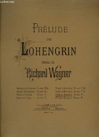 PRELUDE DE LOHENGRIN - POUR PIANO A 4 MAINS.