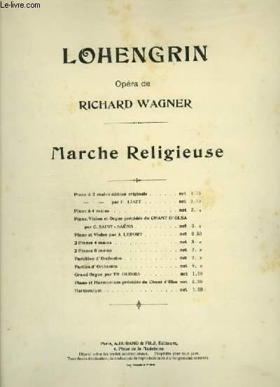 LOHENGRIN - MARCHE RELIGIEUSE POUR PIANO A 4 MAINS.
