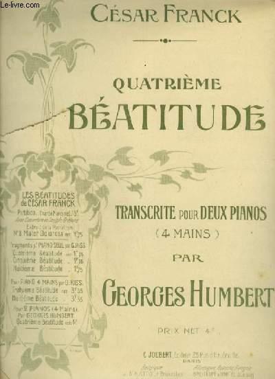 QUATRIEME BEATITUDE - TRANSCRITE POUR 2 PIANOS.
