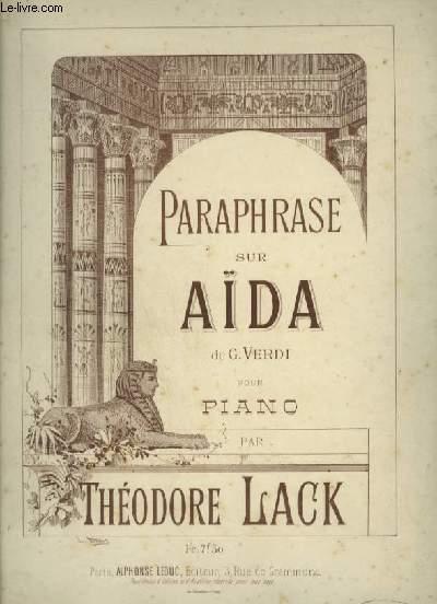 PARAPHRASE SUR AIDA DE G. VERDI - POUR PIANO.