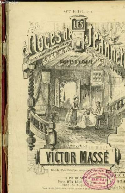 LES NOCES DE JEANNETTE - OPERA COMIQUE EN 1 ACTE POUR PIANO.