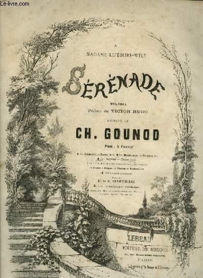 SERENADE - N° 3 BIS : PIANO ET CHANT SOPRANO OU TENOR AVEC PAROLES.