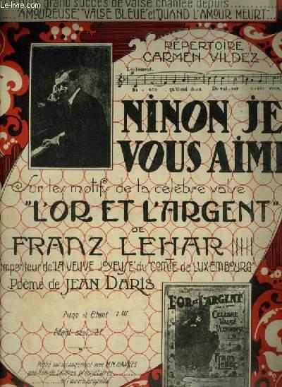 NINON JE VOUS AIME - VALSE CHANTEE POUR PIANO ET CHANT AVEC PAROLES.