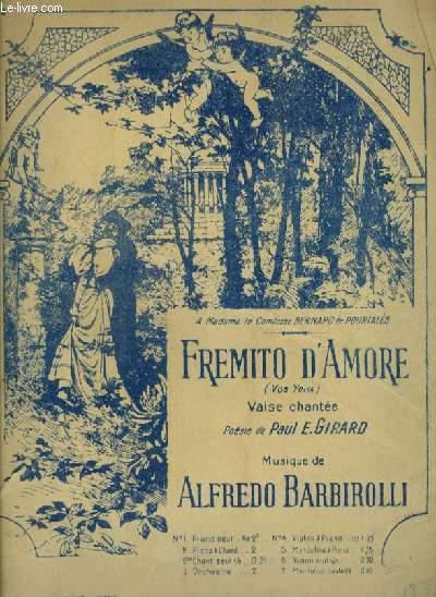 FREMITO D'AMORE - VOS YEUX - POUR PIANO ET CHANT AVEC PAROLES FRANCAISES ET ITALIENNES.