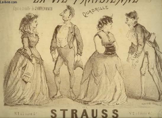 LA VIE PARISIENNE - QUADRILLE POUR PIANO A 4 MAINS.