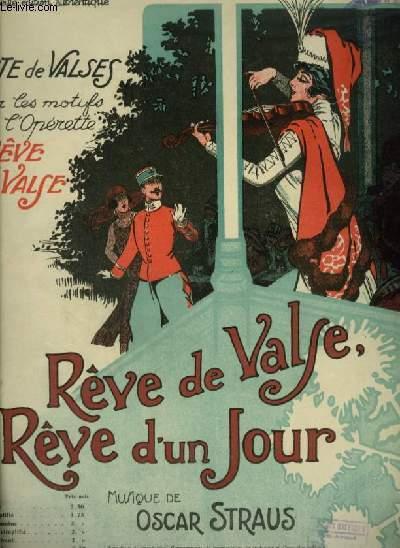REVE DE VALSE, REVE D'UN JOUR - PIANO ET VIOLON.