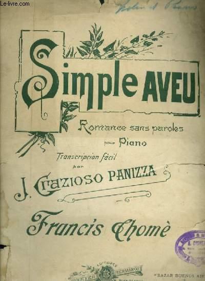 SIMPLE AVEU - ROMANCE SANS PAROLES POUR PIANO ET CHANT AVEC PAROLES ESPAGNOLES.