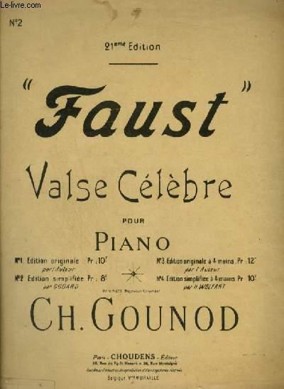 FAUST - VALSE CELEBRE POUR PIANO.
