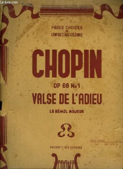 VALSE DE L'ADIEU - LA BEMOL MAJEUR OP.69 N°1 POUR PIANO.