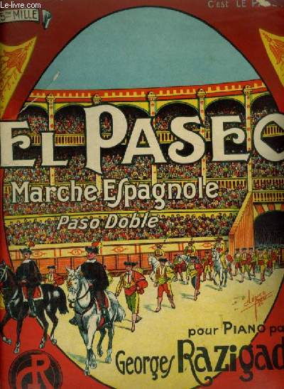 EL PASEO / MARCHE ESPAGNOLE - PASO DOBLE POUR PIANO.