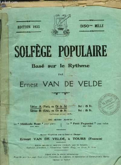 SOLFEGE POPULAIRE - BASE SUR LE RYTHME - EDITION A : EN CLE DE SOL.