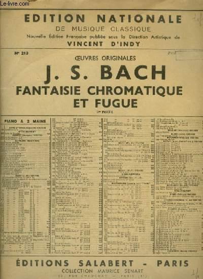 FANTAISIE CHROMATIQUE ET FUGUE - 1° PARTIE POUR PIANO.