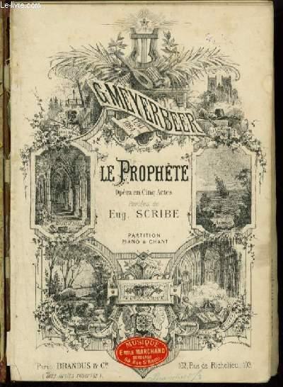 LE PROPHETE - OPERA EN 5 ACTES POUR PIANO ET CHANT.