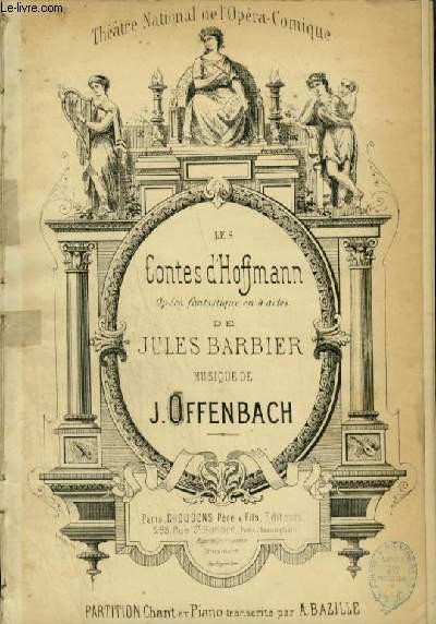 LES CONTES D'HOFFMANN - OPERA FANTASTIQUE EN 4 ACTES POUR PIANO ET CHANT.
