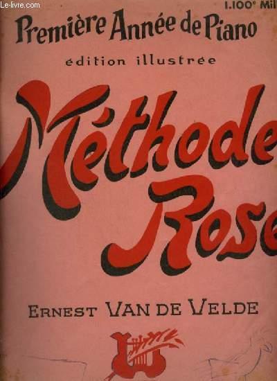 METHODE ROSE - PREMIERE ANNEE DE PIANO