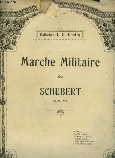 MANCHE MILITAIRE - OP.51 N°1 POUR PIANO A 4 MAINS.