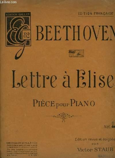 LETTRE A ELISE - PIECE POUR PIANO.