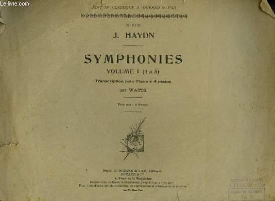 SYMPHONIES - VOLUME 1 : DE 1 A 5 - POUR PIANO A 4 MAINS.
