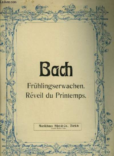 FRÜHLINGSERWACHEN / REVEIL DU PRINTEMPS