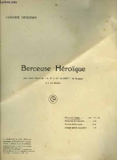 BERCEUSE HEROIQUE - POUR PIANO A 2 MAINS.