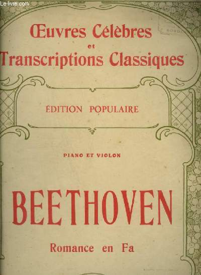 ROMANCE EN FA - PIANO ET VIOLON - OEUVRES CELEBRES ET TRANSCRITIONS CLASSIQUES N°1152.