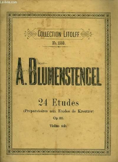 24 ETUDES - PREPARATOIRES AUX ETUDES DE KREUTZER - OP.33 - VIOLINO SOLO.