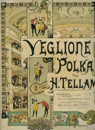 VEGLIONE - POLKA POUR PIANO.
