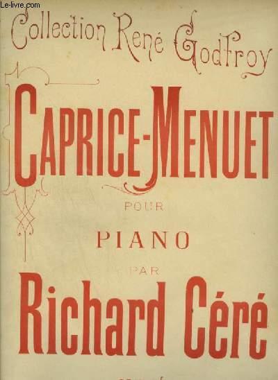 CAPRICE MENUET - POUR PIANO.