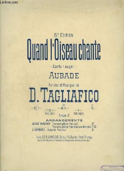 QUAND L'OISEAU CHANTE - POUR PIANO ET CHANT AVEC PAROLES.