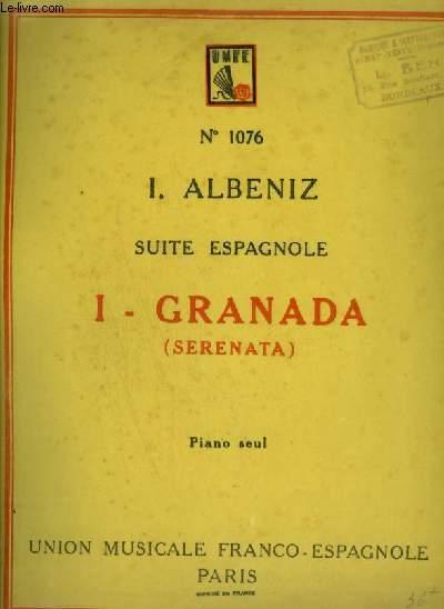 SUITE ESPAGNOLE N° 1 : GRANADA - POUR PIANO SEUL.