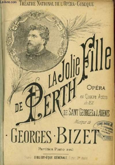 LA JOLIE FILLE DE PERTH - OPERA EN 4 ACTES POUR PIANO.