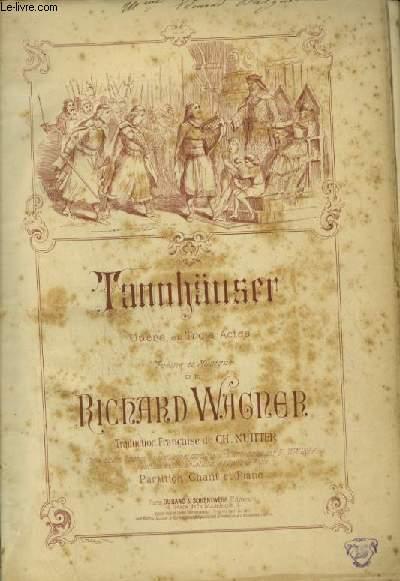 TANNHÄUSER - OPERA EN TROIS ACTES - POUR PIANO ET CHANT AVEC PAROLES.
