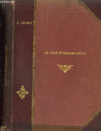 LA FILLE DE MADAME ANGOT - OPERA COMIQUE EN 3 ACTES - POUR PIANO ET CHANT AVEC PAROLES.