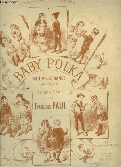 BABY POLKA - NOUVELLE DANSE POUR PIANO - N°2 : EDITION ORIGINALE.