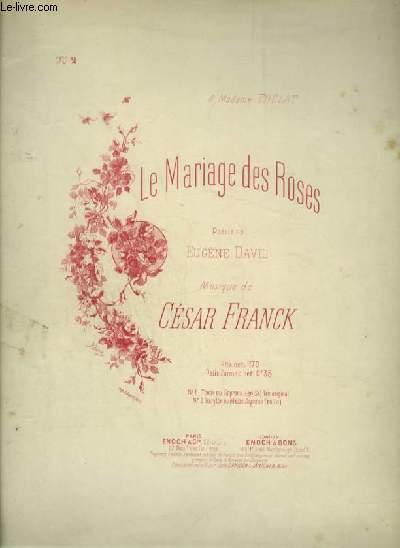 LE MARIAGE DES ROSES - N°2 : POUR PIANO ET CHANT BARYTON OU MEZZO SOPRANO EN LA AVEC PAROLES.