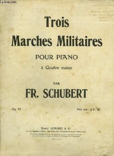 TROIS MARCHES MILITAIRES POUR PIANO A 4 MAINS.