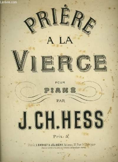 PRIERE DE LA VIERGE - POUR PIANO.