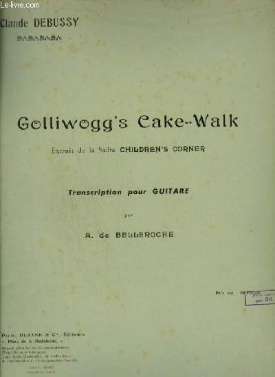 GOLLIWOGG'S CAKE WALK - POUR GUITARE.